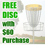 Free Disc with $60 Purchase