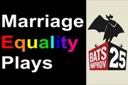 BATS Improv: Marriage Equality