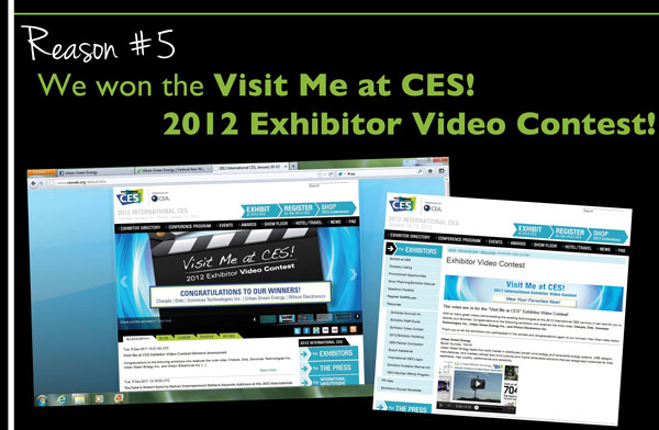 Reason #5 - We won the Visit Me at CES! 2012 Exhibitor Video Contest!