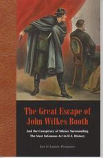 The Great Escape of John Wilkes Booth - Pat Shannon