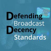 FCC_DefendingBroadcastDecencyStandards