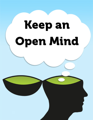 importance of keeping an open mind Thus, students should be encouraged to be open-minded  can be a way of educating students on the importance of maintaining a universal.