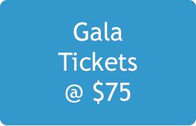 Gala Tickets @ $75