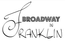 The Magic of Broadway in Downtown Franklin - March 26, 3 PM