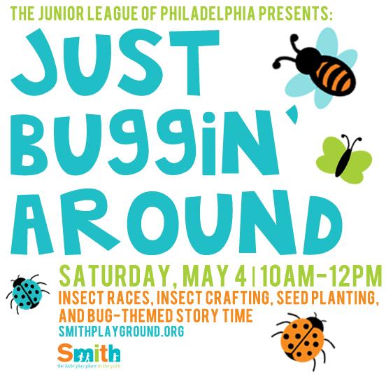 JLP Just Buggin Around Smith Playground Philadelphia
