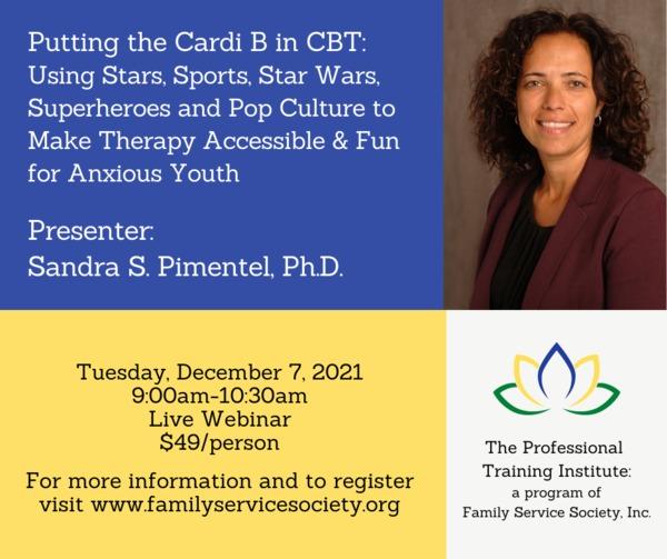 Sandra%20Pimentel%20Webinar - Family Service Society -Fall Professional Training Institute Webinars