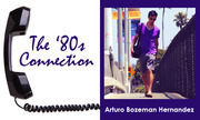 80s_Connection_Arturo 2
